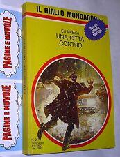 McBain - UNA CITTA' CONTRO - giallo mondadori  N. 2179 (1990)