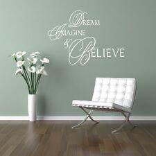 Dream Imagine & Believe home lounge bedroom wall art sticker