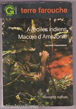 Avec les indiens Macuje Amazonie P FRANCESCHI
