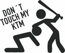 Don´t touch my KTM - Aufkleber Sticker, Vinyl, Decal Folie Schriftzug
