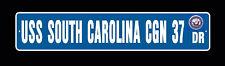 USS SOUTH CAROLINA CGN 37 DLGN 37 Street Sign U S  Navy
