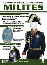 MILITES  n.43 rivista militaria magazine De Sonnaz MVSN Vigili Fuoco Faggioni