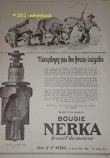PUBLICITE DE 1925 BOUGIE NERKA CHARRUE BOEUF spark plug AD ADVERT PUB