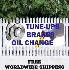 Banner Vinyl TUNE UPS BRAKES OIL CHANGE Advertising Sign Car Auto MANY SIZES