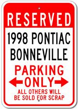 1998 98 PONTIAC BONNEVILLE Parking Sign