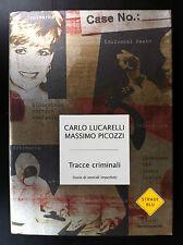 LUCARELLI PICOZZI - TRACCE CRIMINALI , 1a Ed Mondadori Strade blu (2006)