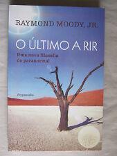 O ultimo a rir de Raymond Moody, J.R.