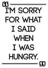 Motivazionali da Palestra poster stampa IM dispiaciuto per ciò che ho detto quando mi è stato affamato