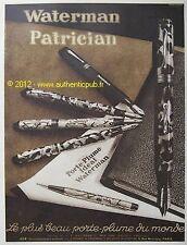 PUBLICITE DE 1931 STYLO WATERMAN  PATRICIAN PORTE PLUME FRENCH AD ADVERT PEN PUB