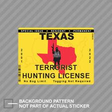 "4.0/""x3.0/"" printed vinyl decal sticker Terrorist Hunting Permit USA"
