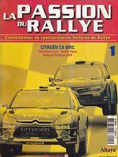 LA PASSION DU RALLYE - CITROEN C4 WRC FASCICULE N° 1 FRANCE BOOKLET HEFT