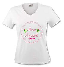 T-shirt Femme Mamie Formidable - pour une Super Grand-mère - du S au XL
