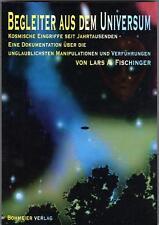 BEGLEITER AUS DEM UNIVERSUM - Ufologie mit Lars A. Fischinger - BUCH