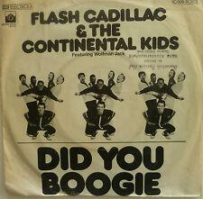 "7"" Flash Cadillac & Wolfman Jack did you boogie/VG +? \"