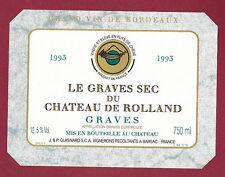 ETIQUETTE DE VIN - Bordeaux Chateau de ROLLAND 1993