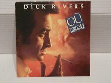 DICK RIVERS Où sont les hommes 8870167