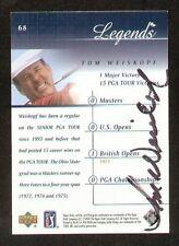 Tom Weiskopf #68 Legends signed autograph auto 2001 Upper Deck Golf Card