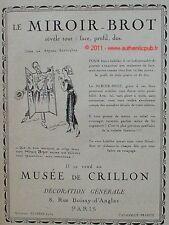 PUBLICITE MIROIR BROT COUTURIERE MAURICE NEUMONT MUSEE DE CRILLON DE 1921 AD