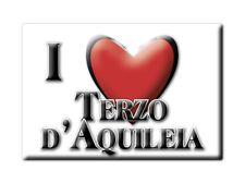 CALAMITA FRIULI VENEZIA GIULIA MAGNETE SOUVENIR I LOVE TERZO D'AQUILEIA (UD)