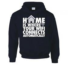 El hogar es donde tu Wifi conecta automáticamente Con Capucha Nuevo