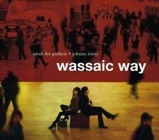 Johnny Irion, Sarah Guthrie Lee & Johnny Irion - Wassaic Way [New CD]