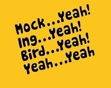 Mockingbird T-shirt Dumb and Dumber Movie 4 Color S-3XL