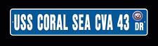 """USS CORAL SEA CVA 43 Street Sign 6""""x30"""" Military"""