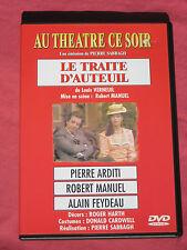 AU THÉÂTRE  CE SOIR - LE TRAITE D'AUTEUIL - PIERRE ARDITI - ROBERT MANUEL