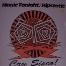 "CRY SISCO - Magic Tonight/ Hipstatic ~ 12"" Single PS"