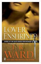 Black Dagger Brotherhood Lover Enshrined 6 By J R Ward 2008