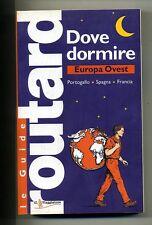 Le Guide Routard # DOVE DORMIRE EUROPA OVEST # Touring Club 2006