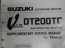 USED Suzuki Marine 94 R Model DT200 TC Service Manual Supp