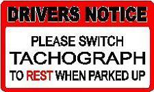 80X45MM DRIVERS NOTICE STICKER on CARD TACHO ON REST COACH PSV HGV BUS