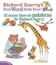 Richard Scarry's Best Word Book Ever / El mejor libro de palabras de Richard Sc