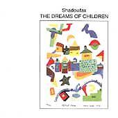 Shadowfax / The Dreams of Children (LIKE NW CD) Morris Dollison, Hara Lambi A.