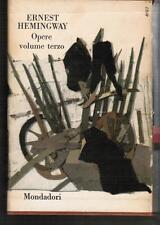 HEMINGWAY, OPERE VOL.III, Mondadori 1962,coll.i classici contemporanei stranieri