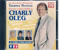 CD COMPIL 28 TITRES--LES PLUS BELLES MELODIES DE TOURNEZ MANEGE--CHARLY OLEG