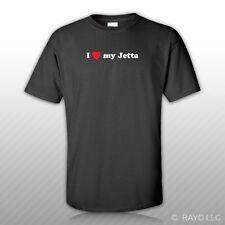 I Love My Jetta T-Shirt Tee Shirt Gildan S M L XL 2XL 3XL Cotton