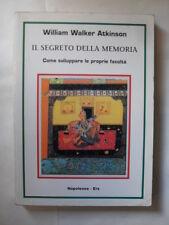 ATKINSON W.W.  SEGRETO DELLA MEMORIA  ED.NAPOLEONE ERS 1999