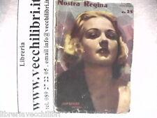NOSTRA REGINA Giovanni Dangeri Jean Rogers Taurinia 1938 Piccolo romanzo raccont