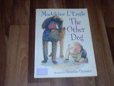 MADELEINE L'ENGLE -- THE OTHER DOG/illustrated by CHRISTINE DAVENIER/Bilderbuch