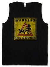 WARNING THIS IS SPARTA SIGN TANK TOP Kick Fun Hole 300 Logo Leonidas Sign Symbol