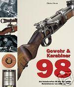 Storz: Gewehr & KARABINER K 98 im REICHSHEER 1898-1918 - NEU