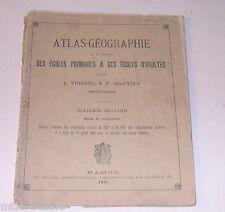 ATLAS GEOGRAPHIE 1891 par J. TOISOUL & F. HAUTIER - Ecoles Primaires & Adultes