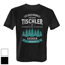 Tischler Herren T-Shirt Fun Shirt Spruch Job Beruf Arbeit Geschenk Idee lustig