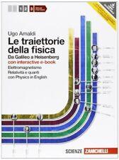 Traiettorie della fisica 3 con e-book elettrom. relatività e quanti
