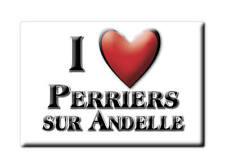 MAGNETS FRANCE - POITOU CHARENTES AIMANT I LOVE PERRIERS SUR ANDELLE (EURE)