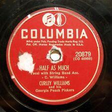 1951 CURLEY WILLIAMS Half As Much - Lou'siana Serenade 78 Columbia 20879 E-