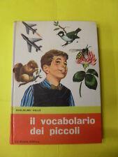 VALLE - IL VOCABOLARIO DEI PICCOLI - LA SCUOLA EDITRICE