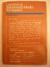 ARCHIVISTICA ARCHIVIO DI ALDOBRANDO MEDICI TORNAQUINCI
